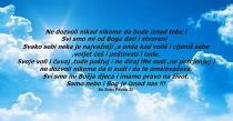 Neka Nebo i Bog budu iznad tebe!